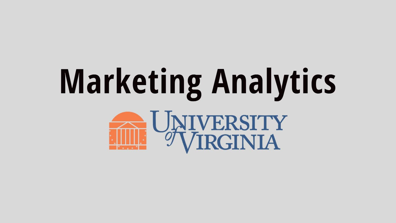 Marketing Analytics por University of Virginia
